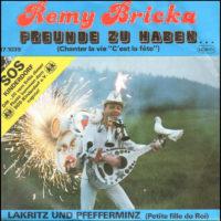 1985 - Freunde zu haben ( Allemagne, Autriche) 45 tours